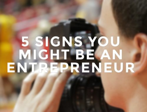 5 Signs You Might Be an Entrepreneur at Heart